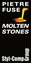 Molten stones