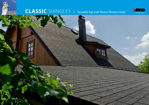 CLASSIC SHINGLEs • Top quality high grade bitumen fibreglass shingle