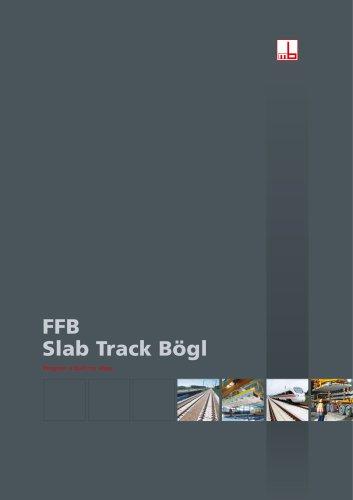Slab Track Bogl