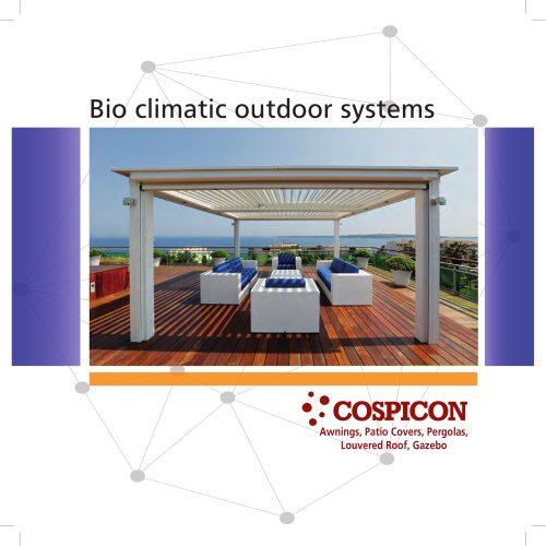 Bio climatic outdoor systems