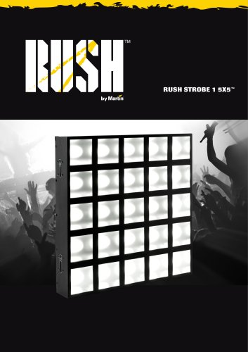 RUSH Strobe 1 5x5 Specification