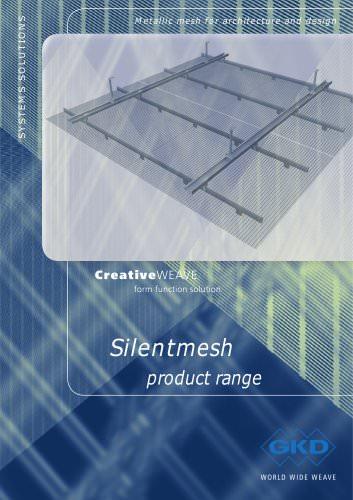 Silentmesh product range