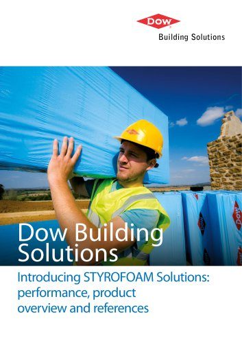 Introducing STYROFOAM Solutions: performance, product overview and references