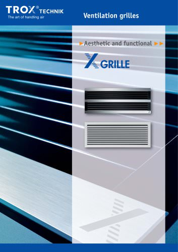 Aesthetic and functional - Type X-Grille
