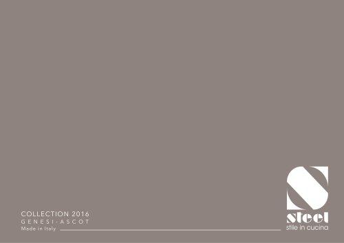 Collection 2016 – Genesi / Ascot