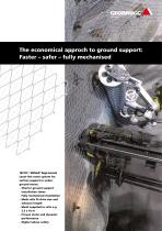 The economical approch to ground support: Faster ? safer ? fully mechanised