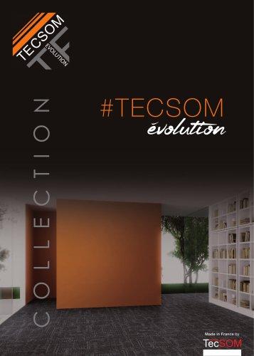COLLECTION TECSOM évolution