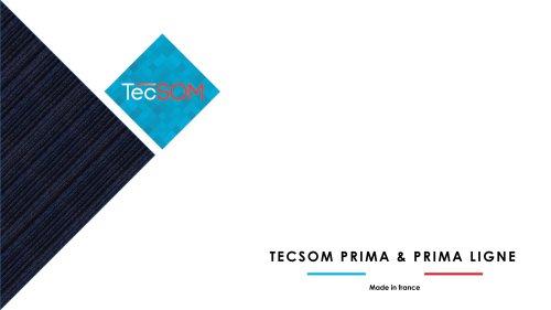 TECSOM PRIMA & PRIMA LIGNE