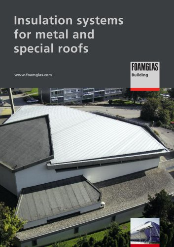 FOAMGLAS®: Insulation systems for metal and special roofs