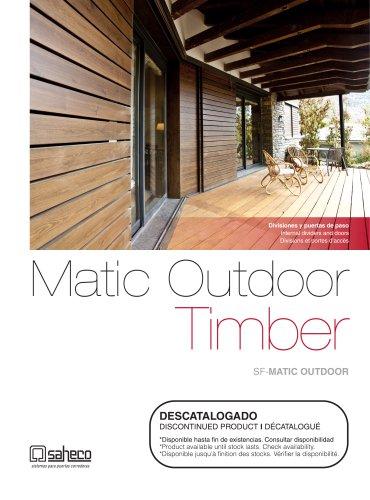 Matic Outdoor Timber