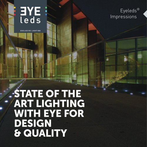 STATE OF THE ART LIGHTING WITH EYE FOR DESIGN & QUALITY