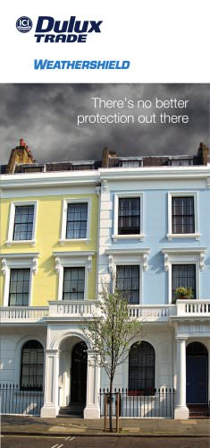 Weathershield There?s no better protection out there