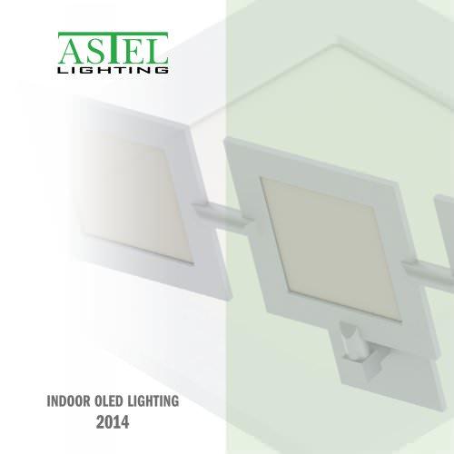 Indoor OLED Lighting - 2014 - ASTEL LIGHTING