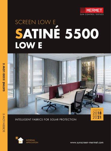 SATINE 5500 LOW E