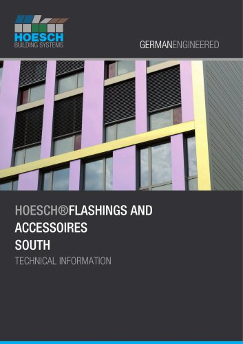 HOESCH®FLASHINGS AND ACCESSOIRES SOUTH