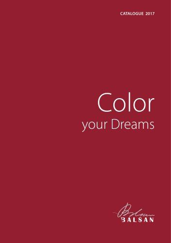 CATALOGUE 2017 Color your Dreams